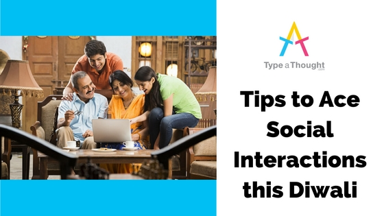 Tips to Ace Social Interactions This Diwali!